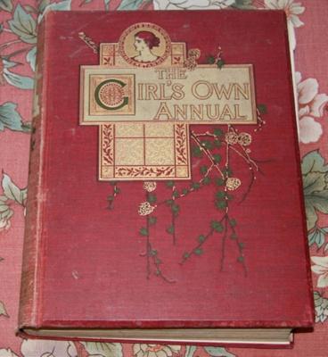 Book, 'The Girls' Own Annual'; William Clowes & Son Ltd.; 1899; XKH.724