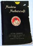 Book - Modern Motherhood; Plunket Society; 1950; 2002-2796-1