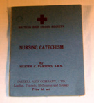 British Red Cross Society - Nursing Catechism; Cassell & Co Ltd; 1940; 1983-1767-1
