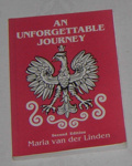Book - An Unforgettable Journey; Dunmore Printing; 1993; 1993-2089-1