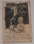 What to make for Baby Part 2; Premier-Ideal Printing Co Pty; 1992-1946-1