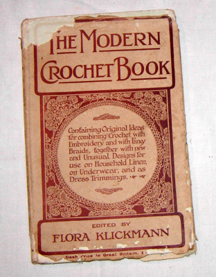 The Modern Crochet Book; The Girls Own Paper and Womens Magazine; 1917; 1981-1147-1