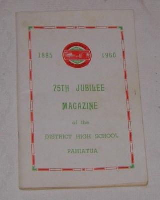 Pahiatua DHS - 75th Jubilee Magazine; 2005-2917-1