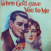 Sheet Music - When God Gave You to Me; 1
