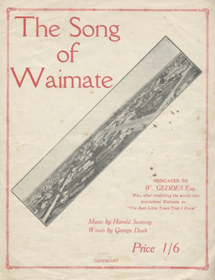 Song Of Waimate; Scotney, Harold, Dash, George; 1929; 2011-001-028