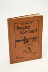 The Art of Rugby Football by TR Ellison; Geddis and Bloomfield, Printers; 1902; A61
