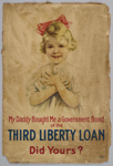 Poster, 'My Daddy Bought Me a Government Bond' ; The United States Printing & Lithograph Co.;