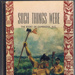'Such Things Were' by C W Vennell; 1939; 1037