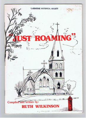 'Just Roaming ... in the steps of Our Pioneers' by Ruth Wilkinson; 1041