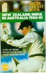 Tour Guide: ABC Cricket Book - New Zealand, India in Australia 1980-81; Australian Broadcasting Commission; 1980; 2006.45.4