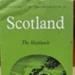 Tourist Guide: Scotland, The Highlands - Come to Britain Area Folder No.11 ; C.1950s; 2017.32.98