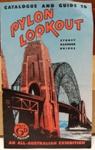Tourist Guide: Pylon Lookout Sydney Harbour Bridge ; C.1961; 2017.32.89