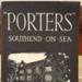 Tourist Guide: 'Porters' Southend on Sea - History and Description. ; 1951; 2017.32.86