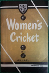Magazine: Women's Cricket Annual December 1966; Women's Cricket Association; C.1966; 2018.8.8