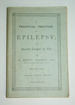 Book, 'A Practical Treatise on Epilepsy'; Stephen Berry Niblett; XAH.C.337