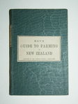 Book, 'May's Guide to Farming in New Zealand'; Joseph May, George T Chapman, W Atkins (estab. 19th Century); Circa 1869; XAH.C.270