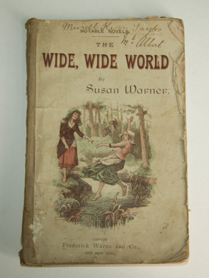 Book, 'The Wide, Wide World'; Susan Warner (1819-1885), Frederick Warne and Company (estab. 1865); XAH.C.1289