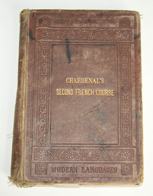 Book, 'Chardenal's Second French Course'; C. A. Chardenal; 1869; XAH.C.864