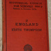 Book, 'History of England: A Historical Course for Schools'; Edith Thompson; 1883; XAH.O.111