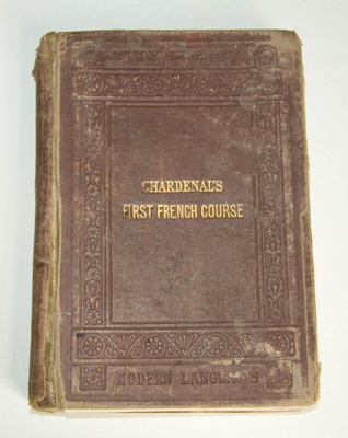 Book, 'Chardenal's First French Course'; C. A. Chardenal; 1870; XAH.C.865
