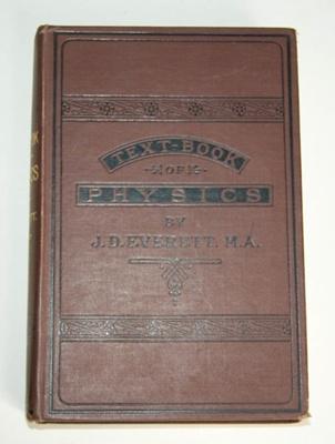Book, 'Text-Book of Physics'; J. D. Everett; XAH.C.874