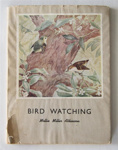 Book, 'Bird Watching'; Mollie Miller Atkinson, A H & A W Reed; Nov 1946; XHC.175