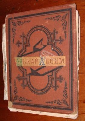 Scrap album; Clara Webster (nee Clendon) (1866-1889); c. 1880s; XCH.771