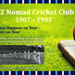 NZ Nomads Cricket Club 1907 -83 by D Abraham Selwyn House 1952-55; x