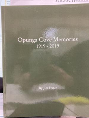 Book: Opunga Cove Memories - 1919 - 2019; Author Jim Frater; Lnonumber2