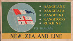 Advertising sign, RANGITANE, RANGITATA, RANGITIKI, RANGITOTO, RUAHINE via Panama, New Zealand Line; Railways Studios; 1950s; 2006.128.3