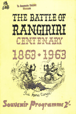 The Battle of Rangiriri Centenary 1863-1963; PA548