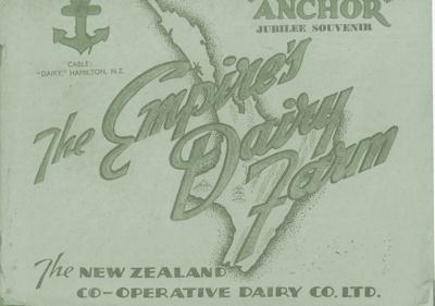 The Empire's Dairy Farm Anchor Jubilee Souvenir Edition 1886-1936; Arthur Heighway; 1936; PA590