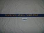 Sash - Longreach Annual Show. ; Longreach Annual Show; 1960; 14204