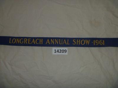 Sash - Longreach Annual Show. ; Longreach Annual Show; 1961; 14209