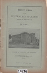 Book: Records of the Australian Museum; Etheridge, R Jnr, Roth, Walter Edmund; 1908; 14246