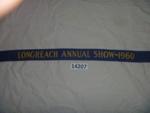 Sash - Longreach Annual Show. ; Longreach Annual Show; 1960; 14207
