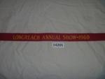 Sash - Longreach Annual Show. ; Longreach Annual Show; 1960; 14205