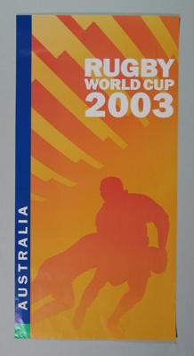 Rugby union poster, Rugby World Cup, 2003; Unknown; 2003; M12109