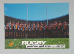 RUGBY YOU'VE GOT ME, rugby union poster, c.1997; Unknown; Circa 1997; 2006.5393