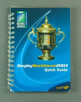 Rugby World Cup workforce guidebook, 2003; Unknown; 2003; M12098