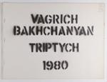 Triptych; Bakhchanyan, Vagrich; Z232.5 .B167 Ba-Tr