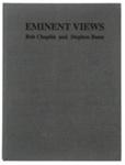 Eminent views; Chaplin, Bob, Bann, Stephen; Z232.5 .V834 Ch-Em (copy 1) bound