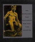 Myths 1-10: Men Bounce Back From Relationship More Easily Than Women Do; Prez, James; 2007; 2008:0007:0085
