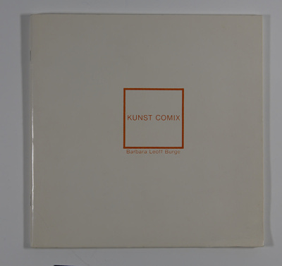 Kunst Comix: A Phoney Art History; Burge, Barbara Leoff; 1983; Z232.5 .W8727 Bu-Ku