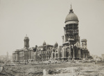 City Hall after quake & fire; Chadwick, Harry W. (1860-1933); 1906; 1978:0151:0062