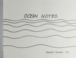 Ocean notes; Calabro, Richard; Z232.5 .C141 Ca-Oc