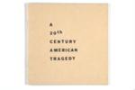 A 20th century American tragedy; Sylvia, Jim; Z232.5 .V834 Sy-Tw (copy 1)
