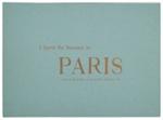 I spent the summer in Paris : a view of life in Paris, France & Paris, Kentucky, 1983; King, Susan E.; 87203666; Z232.5 .P222 Ki-Is