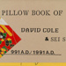 The pillow book of David Cole & Sei Shōnagon & Carol Stetser; Cole, David, Stetser, Carol; Z232.5 .C6892 co-pi