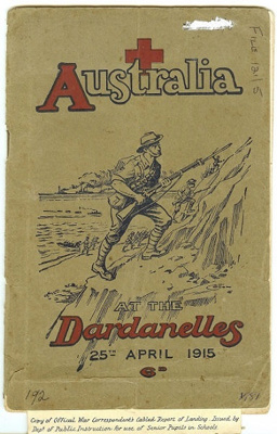 Booklet, Australia at the Dardanelles; W A Gullick; 1915; 2017.22